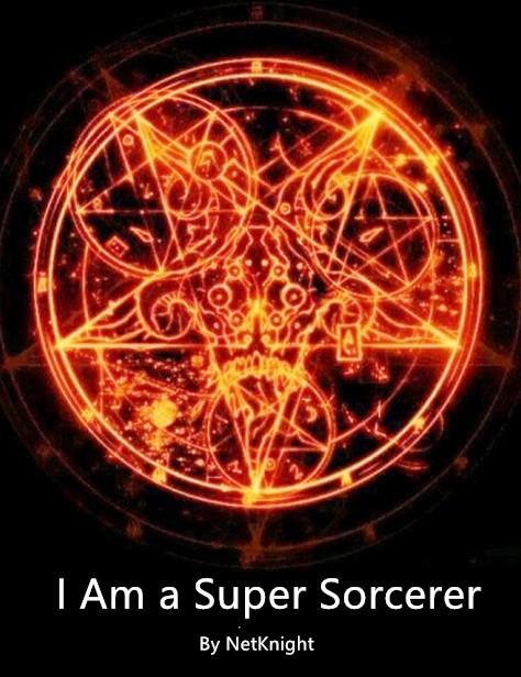 I am a Super Sorcerer