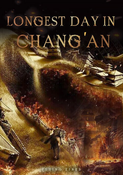 The Longest Day in Chang'an: A Race Against Time