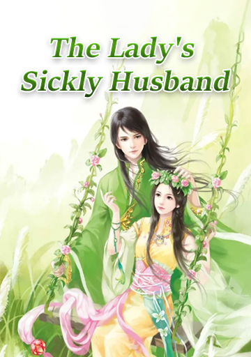 The Lady's Sickly Husband