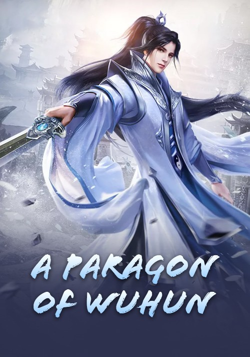 A Paragon of Wuhun