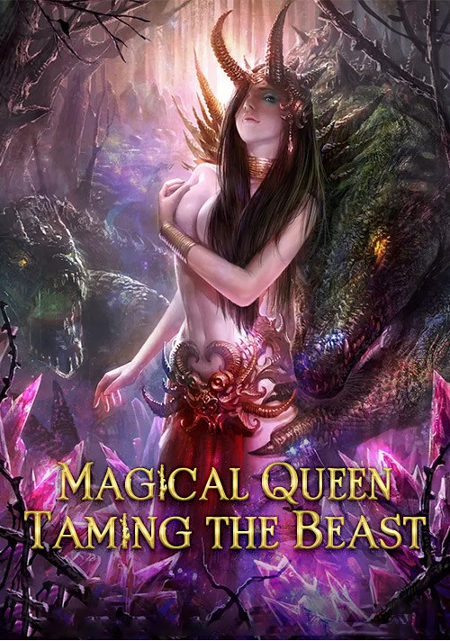 Magical Queen Taming the Beast