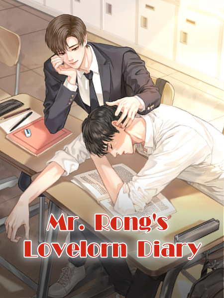 Mr. Rong's Lovelorn Diary
